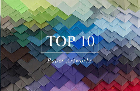 Top 10 Paper Artworks