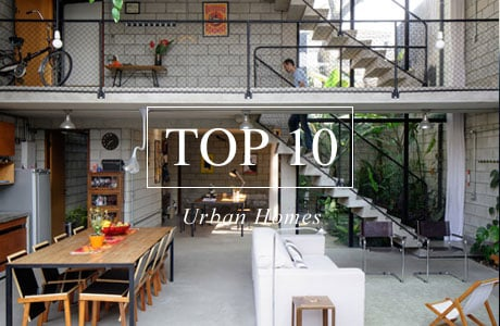 Top 10 Urban Homes